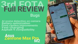 Third FOTA Update Full REVIEW for Zenfone Max Pro M2 | Detailed Camera & Battery Review | Changelog