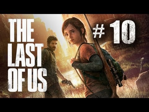 The Last of Us Gameplay Walkthrough Part 10 - Ellie Crossover