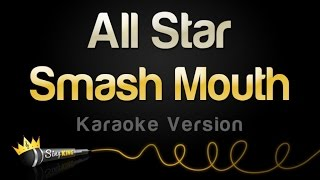 Smash Mouth All Star Karaoke Version