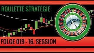 Roulette Strategie Deutsch - Folge 019 - Die neunzehnte Handelssession