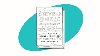 Bill Gates & Steven Pinker Discuss Enlightenment Now