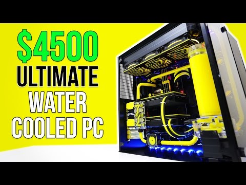 $4500 Ultimate Water Cooled PC | April 2017