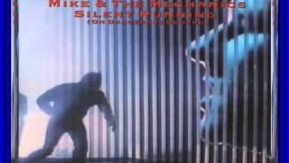 Mike & The Mechanics Silent Running READ LYRICS