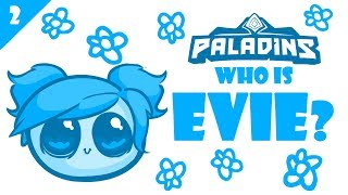 Paladins - Who is Evie, the Winter Witch? (by Nevercake)