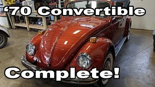 Classic VW BuGs 1970 Convertible Beetle Project Restoration Complete