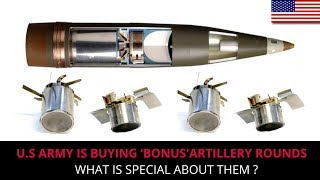 WHY U.S ARMY IS BUYING 'BONUS' ARTILLERY ROUNDS?