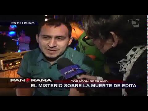 Corazón Serrano: el misterio sobre la muerte de Edita Guerrero