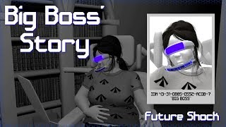 Future Shock - Big Boss' Story
