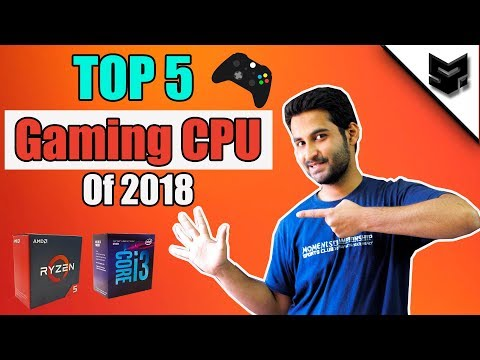 [HINDI] Top 5 Best Budget CPU for Gaming in 2018 ! Intel vs AMD (ft. Tech Dreams)