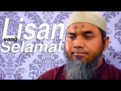Serial Wasiat Nabi 57: Lisan Yang Selamat - Ustadz Afifi Abdul Wadud