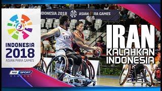 TIM WHEELCHAIR BASKETBALL INDONESIA TKLUK DI TANGAN IRAN | ASIAN PARA GAMES 2018