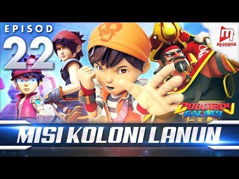 BoBoiBoy Galaxy EP22   Misi Koloni Lanun - (ENG Subtitle)