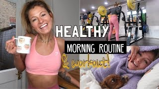 MY HEALTHY MORNING ROUTINE & WORKOUT ROUTINE!