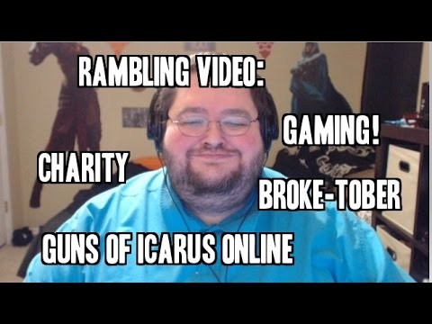Rambling: Youtubers, Charities, Broke-Tober, and More!
