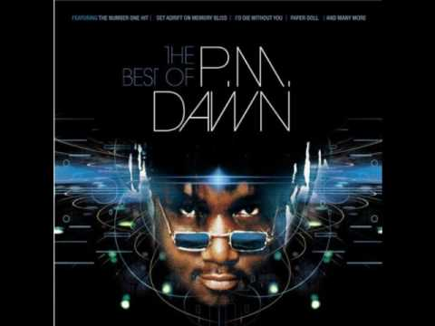 Pm Dawn - I Had No Right (Being So Not For You)