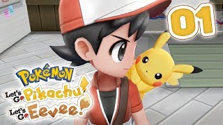 LET'S PLAY Pokémon Let's Go! Pikachu & Let's Go! Eevee - Part 01: Welcome to Pallet Town!