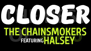 Closer The Chainsmokers F Halsey By Molotov Cocktail Piano