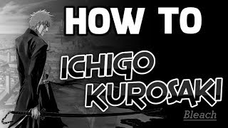 Dark Souls 3 How To Ichigo kurosaki