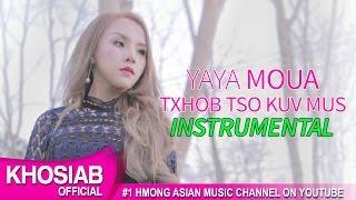 YAYA Moua - Txhob Tso Kuv Mus   Instrumental (Official Video) [Khosiab Music 2017]