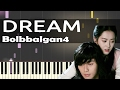 Hwarang OST Bolbbalgan4 볼빨간사춘기 Dream 드림 Piano Tutorial Slow mp3
