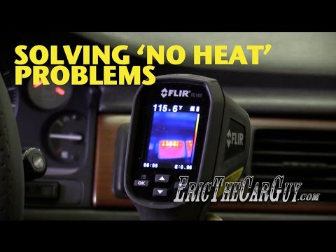 Solving 'No Heat' Problems -EricTheCarGuy