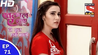 Khatmal-E-Ishque Do Phool Ek Mali - खटमल-ए-इश्क - Ep 71 - 21st Mar, 2017