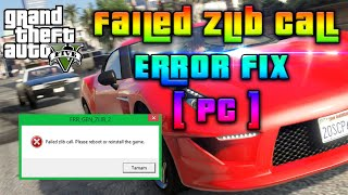 GTA V [ PC ] FAILED ZLIB CALL ERROR [ FIX ]! ALT WAY