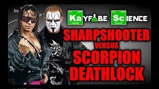 Kayfabe Science: Sharpshooter VS. Scorpion Deathlock