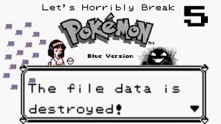 Metroixer's Let's Horribly Break Pokemon Blue 05: .44444444444
