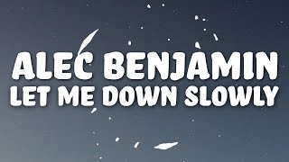 Alec Benjamin Let Me Down Slowly