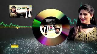 Sapna Chaudhary | Colony | New Haryanvi Song 2018 | Aj Maniya | Mohan Bhod | Maina Haryanvi
