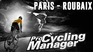 Pro Cycling Manager 2013 | Paris - Roubaix [HD] [Fr]