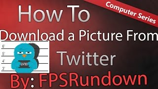 ★How to Download a Picture from Twitter★