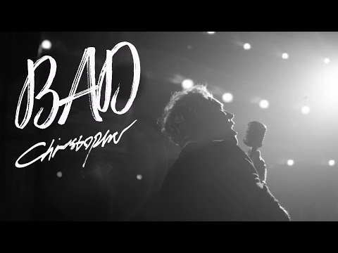 Christopher - Bad (Official Music Video)