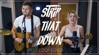 download lagu Liam Payne - Strip That Down Ft. Quavo Loop gratis