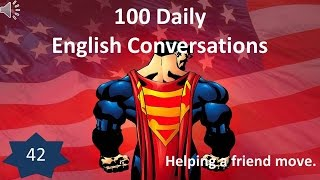 Daily English Conversation 42: Helping a friend move.