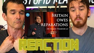 Dr Shashi Tharoor MP - Britain Does Owe Reparations REACTION!!!