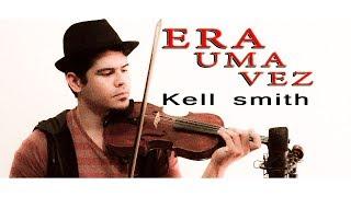 download musica ERA UMA VEZ - Kell Smith violino cover Jessé Rodrigues