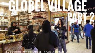 Global village Dubai 《 2nd December 2018》🇦🇪[part 2]
