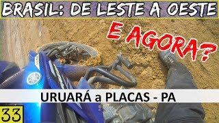 SOZINHO na Transamazônica com a Fazer 150 ATOLADA! | Viagem: Brasil De Leste a Oeste | #33