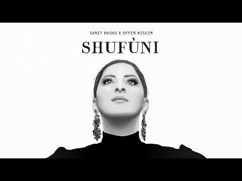 שרית חדד ועופר ניסים - Sarit Hadad x Offer Nissim // SHUFUNI