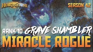 Grave Shambler Miracle Rogue (Rank 10, Season 42)