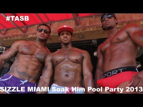 #TASB: SIZZLEMIAMI Soak Him Pool Party 2013