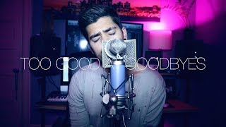 SAM SMITH - TOO GOOD AT GOODBYES (RAJIV DHALL COVER)