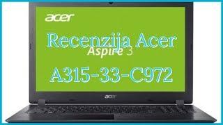 Acer A315-33-C972 Budget Laptop Recenzija Review