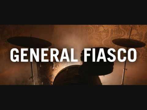 General Fiasco - Sinking Ships