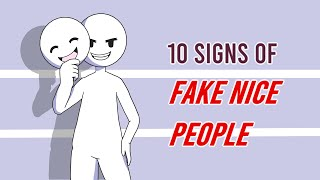 10 Signs of Fake Nice People