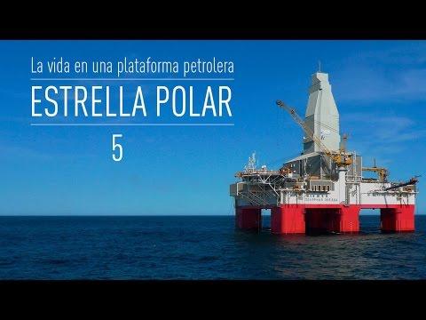 Estrella Polar: la vida en una plataforma petrolera (E5)