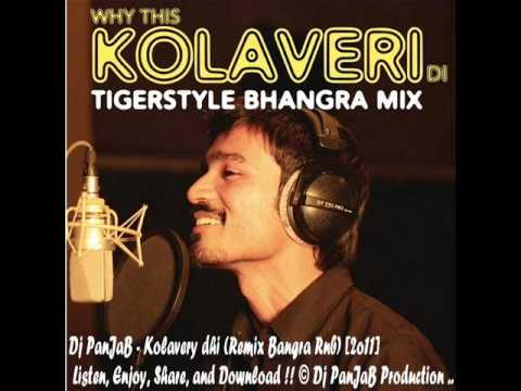 Dj Panjab - Why This Kolavery Di (tigerstyle Bhangra Mix) [dj-panjab.blogspot.fr] video