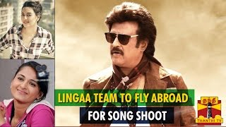 Lingaa Team To Fly Abroad For Song Shoot Soon -